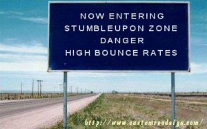 now entering stumbleupon zone danger high bounce rates